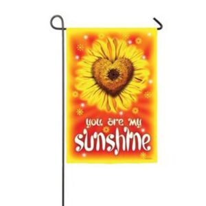 Suede You are my Sunshine Garden Flag