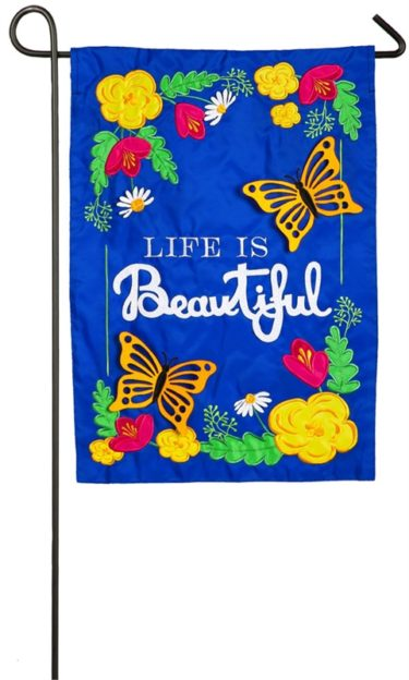 Life is Beautiful Garden Flag
